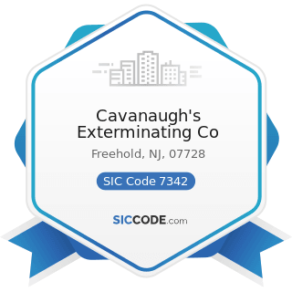 Cavanaugh's Exterminating Co - SIC Code 7342 - Disinfecting and Pest Control Services