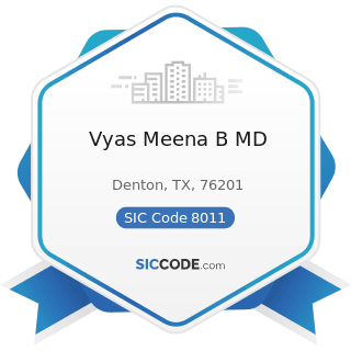 Vyas Meena B MD - SIC Code 8011 - Offices and Clinics of Doctors of Medicine