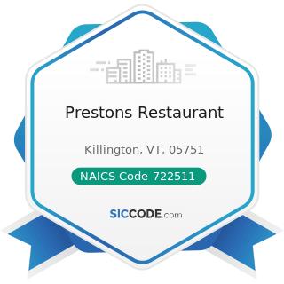 Prestons Restaurant - NAICS Code 722511 - Full-Service Restaurants