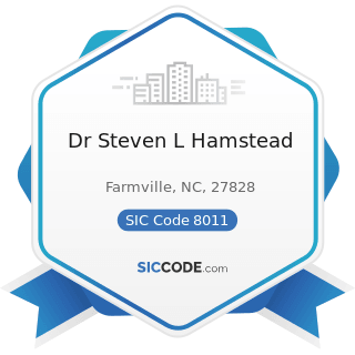 Dr Steven L Hamstead - SIC Code 8011 - Offices and Clinics of Doctors of Medicine