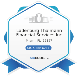 Ladenburg Thalmann Financial Services Inc - SIC Code 6211 - Security Brokers, Dealers, and...