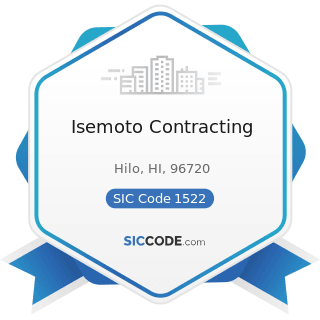 Isemoto Contracting - SIC Code 1522 - General Contractors-Residential Buildings, other than...