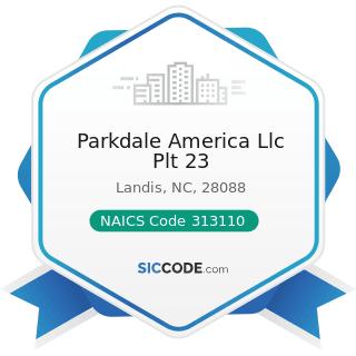 Parkdale America Llc Plt 23 - NAICS Code 313110 - Fiber, Yarn, and Thread Mills