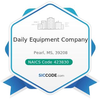 Daily Equipment Company - NAICS Code 423830 - Industrial Machinery and Equipment Merchant...