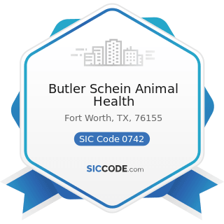 Butler Schein Animal Health - SIC Code 0742 - Veterinary Services for Animal Specialties