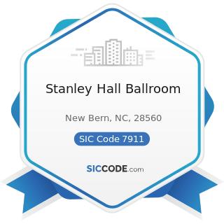 Stanley Hall Ballroom - SIC Code 7911 - Dance Studios, Schools, and Halls