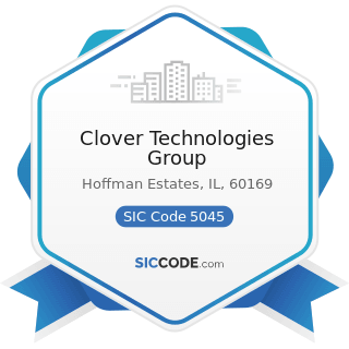 Clover Technologies Group - SIC Code 5045 - Computers and Computer Peripheral Equipment and...
