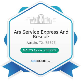 Ars Service Express And Rescue - NAICS Code 238220 - Plumbing, Heating, and Air-Conditioning...