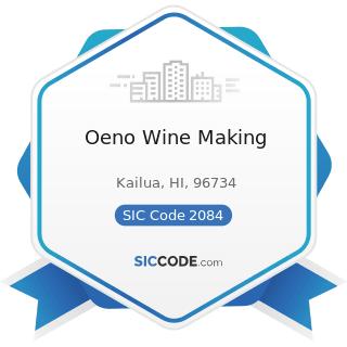 Oeno Wine Making - SIC Code 2084 - Wines, Brandy, and Brandy Spirits