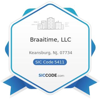 Braaitime, LLC - SIC Code 5411 - Grocery Stores