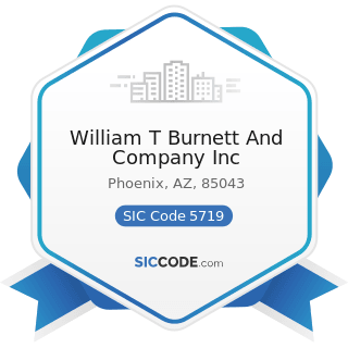 William T Burnett And Company Inc - SIC Code 5719 - Miscellaneous Home Furnishings Stores