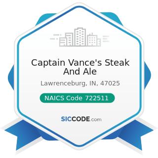 Captain Vance's Steak And Ale - NAICS Code 722511 - Full-Service Restaurants