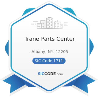 Trane Parts Center - SIC Code 1711 - Plumbing, Heating and Air-Conditioning