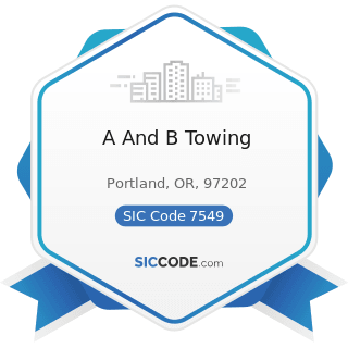 A And B Towing - SIC Code 7549 - Automotive Services, except Repair and Carwashes