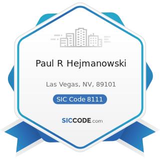 Paul R Hejmanowski - SIC Code 8111 - Legal Services