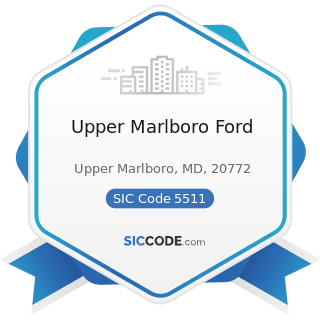 Upper Marlboro Ford - SIC Code 5511 - Motor Vehicle Dealers (New and Used)