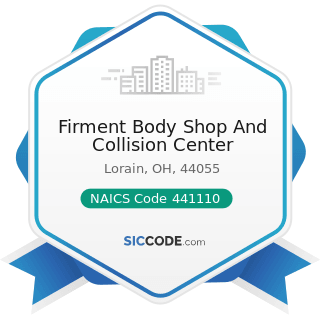 Firment Body Shop And Collision Center - NAICS Code 441110 - New Car Dealers