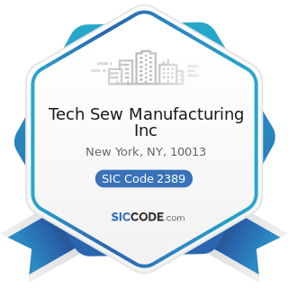Tech Sew Manufacturing Inc - SIC Code 2389 - Apparel and Accessories, Not Elsewhere Classified