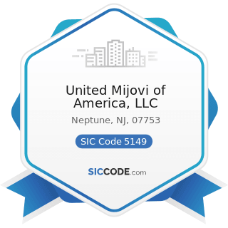 United Mijovi of America, LLC - SIC Code 5149 - Groceries and Related Products, Not Elsewhere...