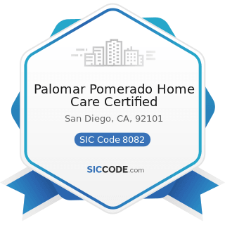 Palomar Pomerado Home Care Certified - SIC Code 8082 - Home Health Care Services
