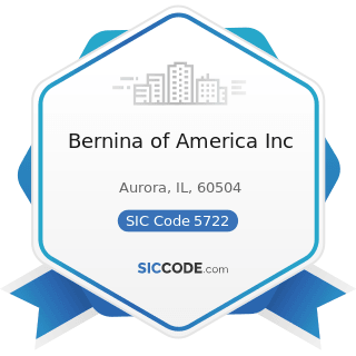 Bernina of America Inc - SIC Code 5722 - Household Appliance Stores