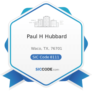 Paul H Hubbard - SIC Code 8111 - Legal Services