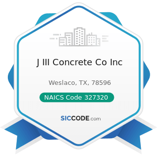J III Concrete Co Inc - NAICS Code 327320 - Ready-Mix Concrete Manufacturing