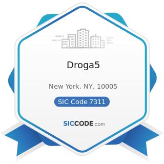 Droga5 - SIC Code 7311 - Advertising Agencies
