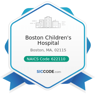 Boston Children's Hospital - NAICS Code 622110 - General Medical and Surgical Hospitals