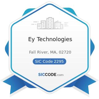 Ey Technologies - SIC Code 2295 - Coated Fabrics, not Rubberized