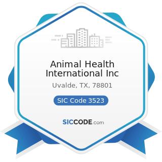 Animal Health International Inc - SIC Code 3523 - Farm Machinery and Equipment