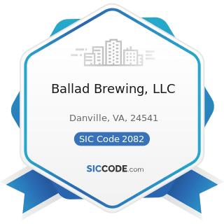 Ballad Brewing, LLC - SIC Code 2082 - Malt Beverages