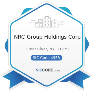 NRC Group Holdings Corp - SIC Code 4953 - Refuse Systems