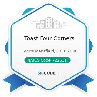 Toast Four Corners - NAICS Code 722511 - Full-Service Restaurants