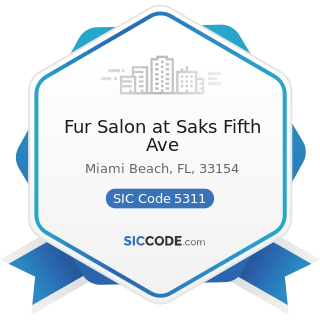 Fur Salon at Saks Fifth Ave - SIC Code 5311 - Department Stores