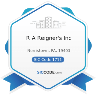 R A Reigner's Inc - SIC Code 1711 - Plumbing, Heating and Air-Conditioning