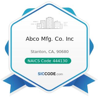 Abco Mfg. Co. Inc - NAICS Code 444130 - Hardware Stores