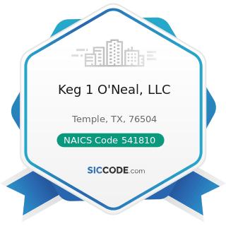 Keg 1 O'Neal, LLC - NAICS Code 541810 - Advertising Agencies