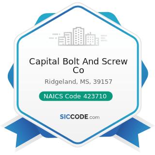 Capital Bolt And Screw Co - NAICS Code 423710 - Hardware Merchant Wholesalers