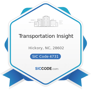 Transportation Insight - SIC Code 4731 - Arrangement of Transportation of Freight and Cargo