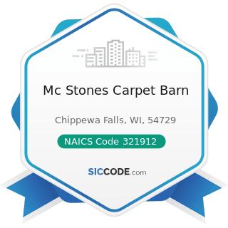 Mc Stones Carpet Barn - NAICS Code 321912 - Cut Stock, Resawing Lumber, and Planing