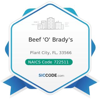 Beef 'O' Brady's - NAICS Code 722511 - Full-Service Restaurants