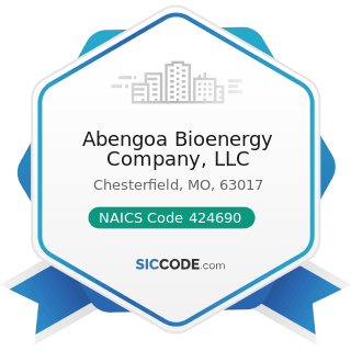 Abengoa Bioenergy Company, LLC - NAICS Code 424690 - Other Chemical and Allied Products Merchant...