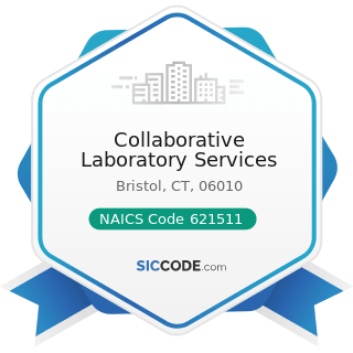 Collaborative Laboratory Services - NAICS Code 621511 - Medical Laboratories
