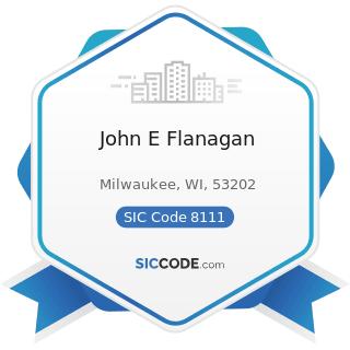 John E Flanagan - SIC Code 8111 - Legal Services