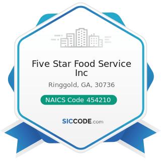 Five Star Food Service Inc - NAICS Code 454210 - Vending Machine Operators
