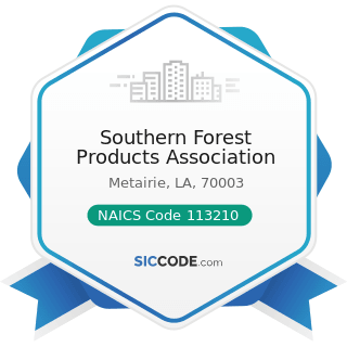 Southern Forest Products Association - NAICS Code 113210 - Forest Nurseries and Gathering of...