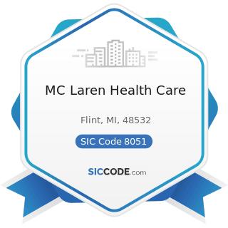 MC Laren Health Care - SIC Code 8051 - Skilled Nursing Care Facilities