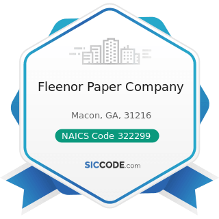 Fleenor Paper Company - NAICS Code 322299 - All Other Converted Paper Product Manufacturing