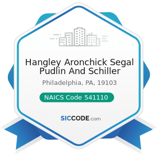 Hangley Aronchick Segal Pudlin And Schiller - NAICS Code 541110 - Offices of Lawyers